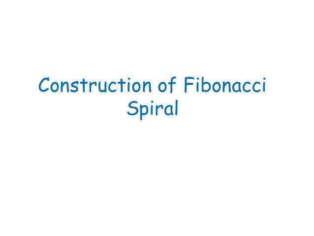 Construction of Fibonacci         Spiral