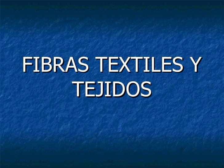 Fibras textiles-y-tejidos luismi