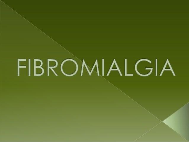 La fibromialgia (FBM) se hadefinido tradicionalmentecomo un proceso reumáticocrónico y no inflamatorio queafecta a las par...
