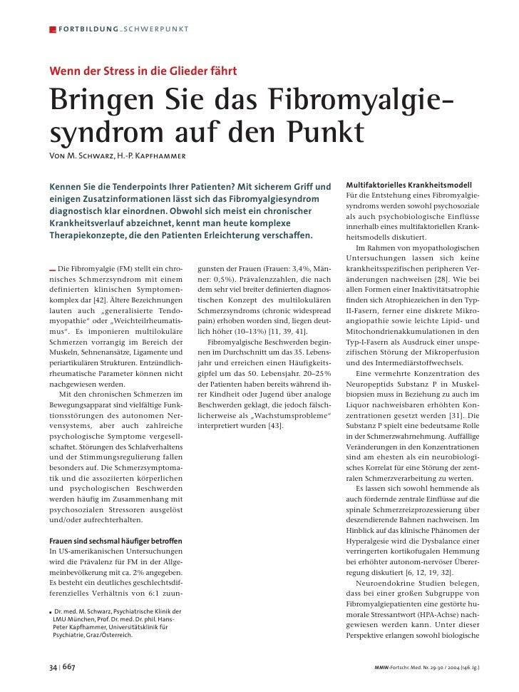 –   fortbildung – schwerpunkt    Wenn der Stress in die Glieder fährt  Bringen Sie das Fibromyalgie- syndrom auf den Punkt...