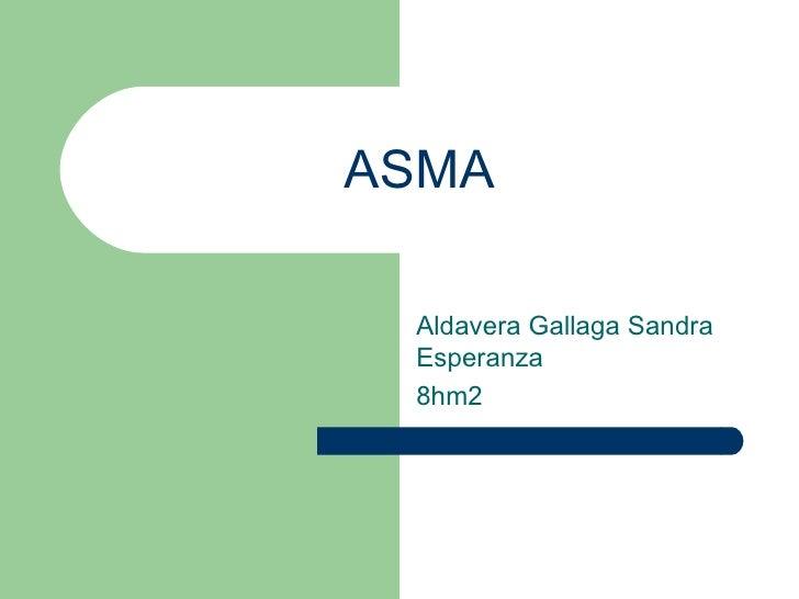 ASMA Aldavera Gallaga Sandra Esperanza 8hm2