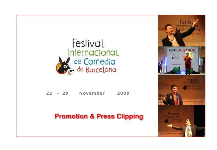 22   - 29   November   2009          Promotion & Press Clipping