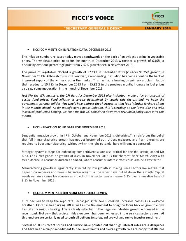 •  FICCI COMMENTS ON INFLATION DATA, DECEMBER 2013  The inflation numbers released today moved southwards on the back of a...