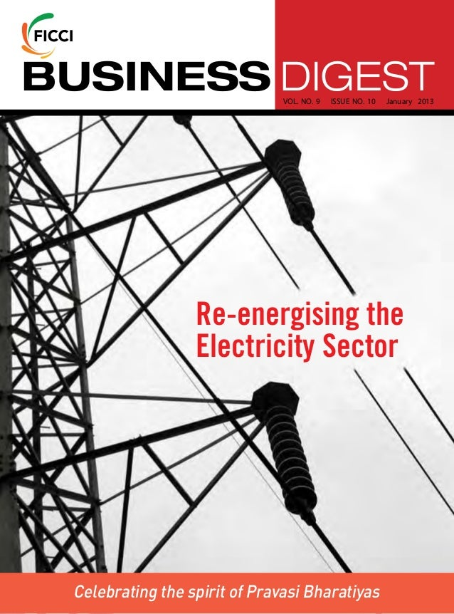 BUSINESS DIGEST                VOL. NO. 9   ISSUE NO. 10   January 2013                  Re-energising the                ...