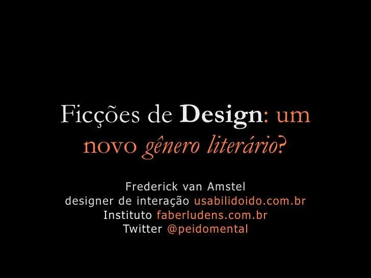 Ficções de Design: um novo gênero literário