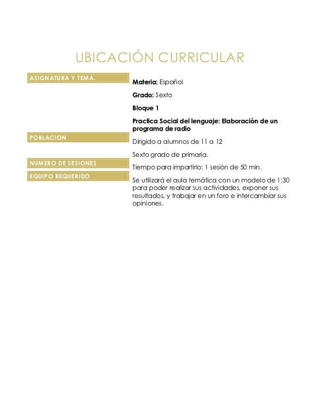 UBICACIÓN CURRICULARASIGNATURA Y TEMA.                     Materia: Español                     Grado: Sexto              ...