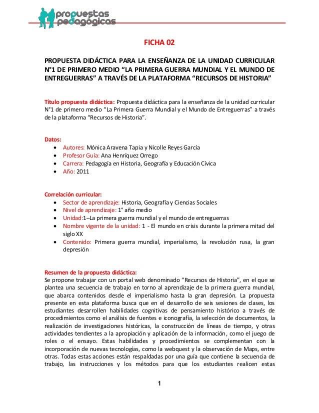 """1  FICHA 02  PROPUESTA DIDÁCTICA PARA LA ENSEÑANZA DE LA UNIDAD CURRICULAR N°1 DE PRIMERO MEDIO """"LA PRIMERA GUERRA MUNDIAL..."""