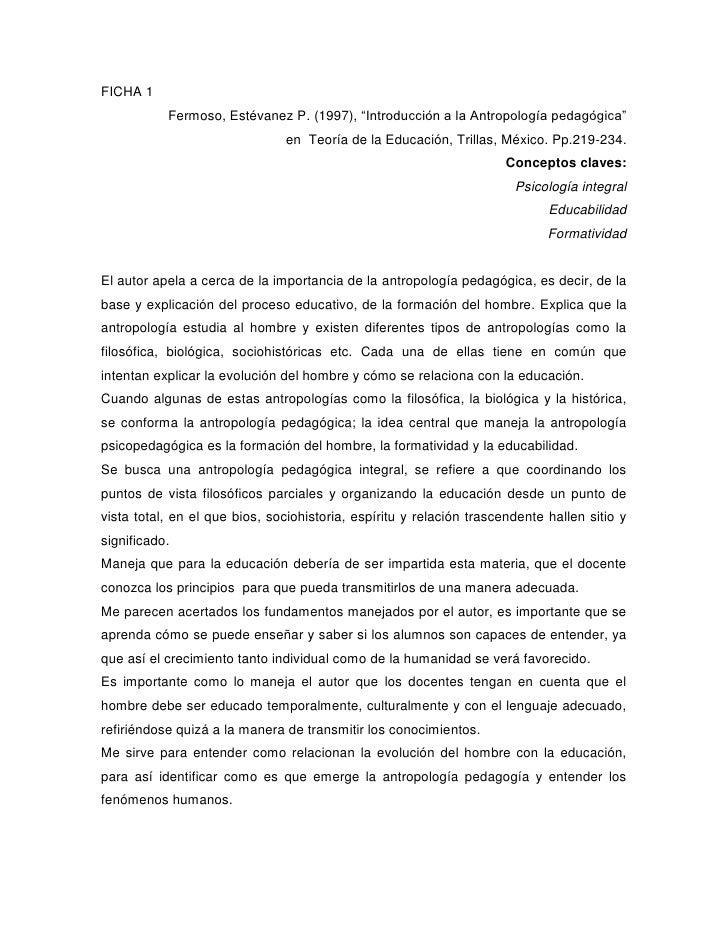 """FICHA 1<br />Fermoso, Estévanez P. (1997), """"Introducción a la Antropología pedagógica"""" <br />en  Teoría de la Educación, T..."""
