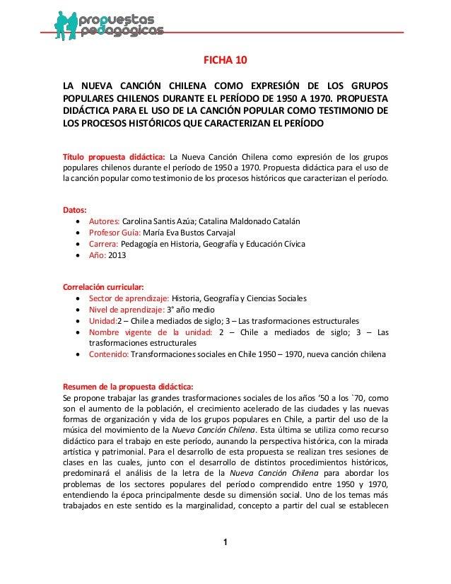 1  FICHA 10  LA NUEVA CANCIÓN CHILENA COMO EXPRESIÓN DE LOS GRUPOS POPULARES CHILENOS DURANTE EL PERÍODO DE 1950 A 1970. P...