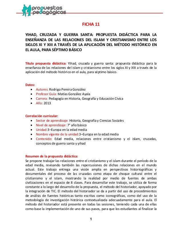 1  FICHA 11  YIHAD, CRUZADA Y GUERRA SANTA: PROPUESTA DIDÁCTICA PARA LA ENSEÑANZA DE LAS RELACIONES DEL ISLAM Y CRISTIANIS...