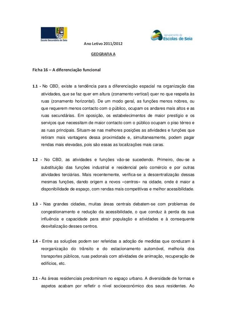 Ano Letivo 2011/2012                               GEOGRAFIA AFicha 16 – A diferenciação funcional1.1 - No CBD, existe a t...
