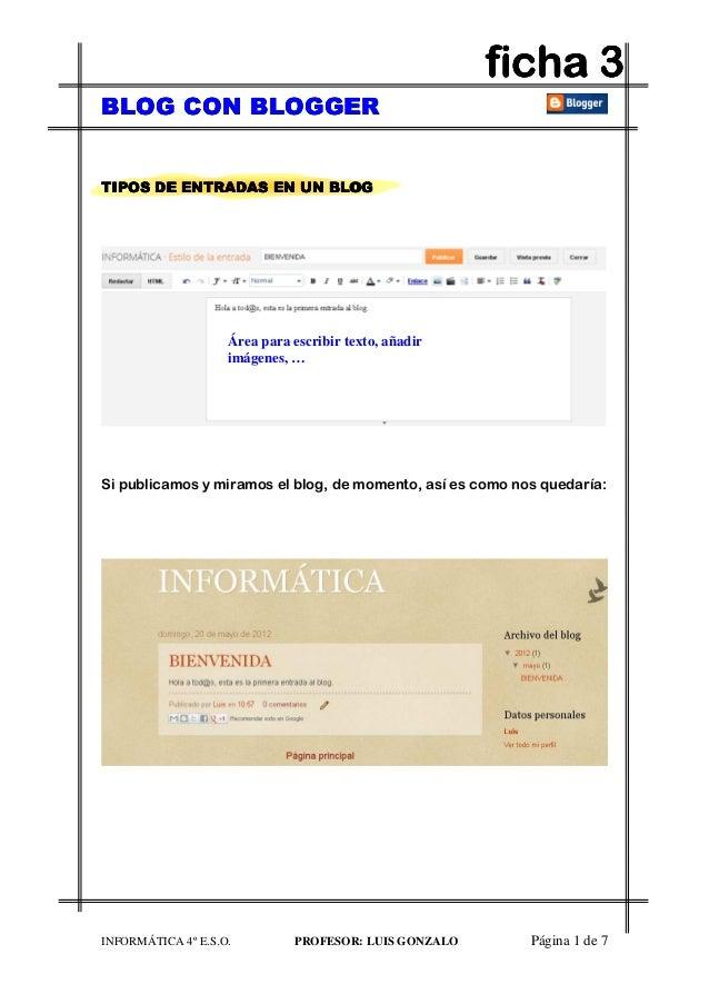 BLOG CON BLOGGERBLOG CON BLOGGERBLOG CON BLOGGERBLOG CON BLOGGER INFORMÁTICA 4º E.S.O. PROFESOR: LUIS GONZALO Página 1 de ...