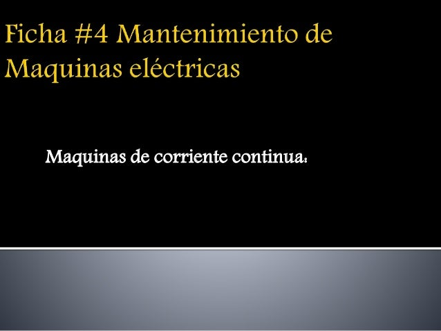 Maquinas de corriente continua: