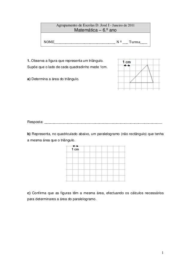 Agrupamento de Escolas D. José I - Janeiro de 2011  Matemática – 6.º ano NOME___________________________________________ N...