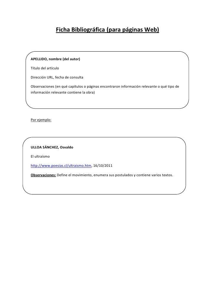 Ficha Bibliográfica (para páginas Web)<br />APELLIDO, nombre (del autor)<br />Título del artículo<br />Dirección URL, fech...