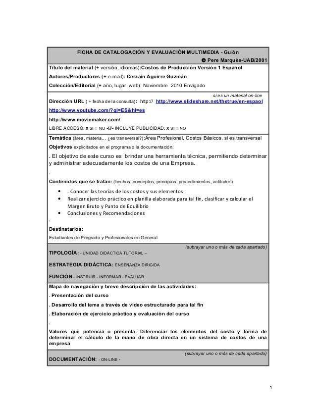 FICHA DE CATALOGACIÓN Y EVALUACIÓN MULTIMEDIA - Guión © Pere Marquès-UAB/2001 Título del material (+ versión, idiomas):Cos...