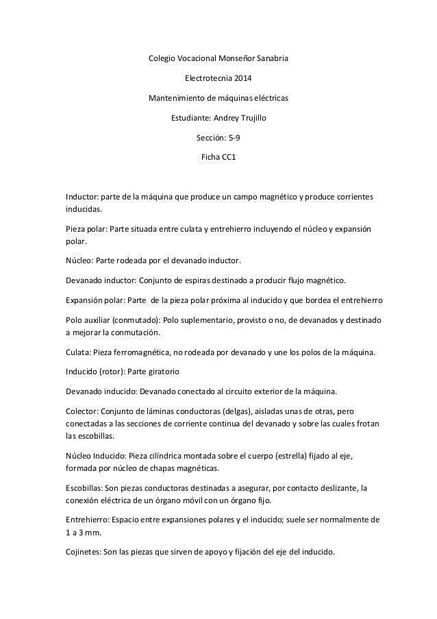 Colegio Vocacional Monseñor Sanabria Electrotecnia 2014 Mantenimiento de máquinas eléctricas Estudiante: Andrey Trujillo S...