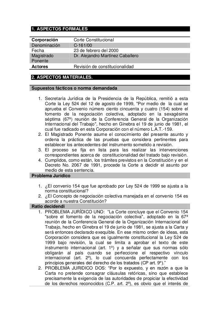 1. ASPECTOS FORMALESCorporación         Corte ConstitucionalDenominación        C-161/00Fecha               23 de febrero ...
