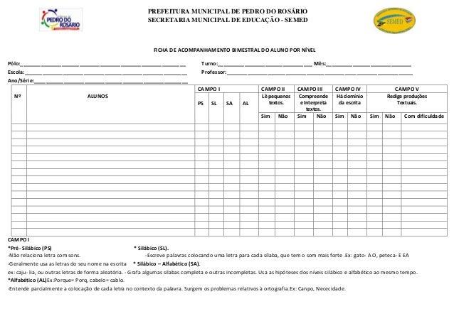 PREFEITURA MUNICIPAL DE PEDRO DO ROSÁRIO SECRETARIA MUNICIPAL DE EDUCAÇÃO - SEMED FICHA DE ACOMPANHAMENTO BIMESTRAL DO ALU...