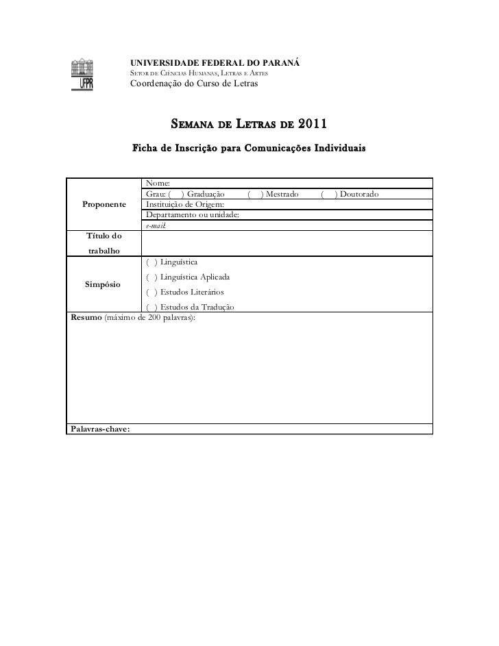 UNIVERSIDADE FEDERAL DO PARANÁ                  SETOR DE CIÊNCIAS HUMANAS, LETRAS E ARTES                  Coordenação do ...