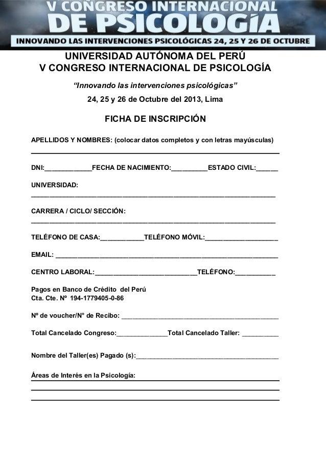 """UNIVERSIDAD AUTÓNOMA DEL PERÚ V CONGRESO INTERNACIONAL DE PSICOLOGÍA """"Innovando las intervenciones psicológicas"""" 24, 25 y ..."""