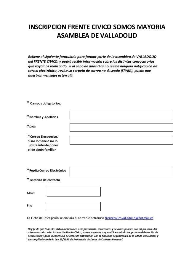 INSCRIPCION FRENTE CIVICO SOMOS MAYORIA          ASAMBLEA DE VALLADOLIDRellene el siguiente formulario para formar parte d...