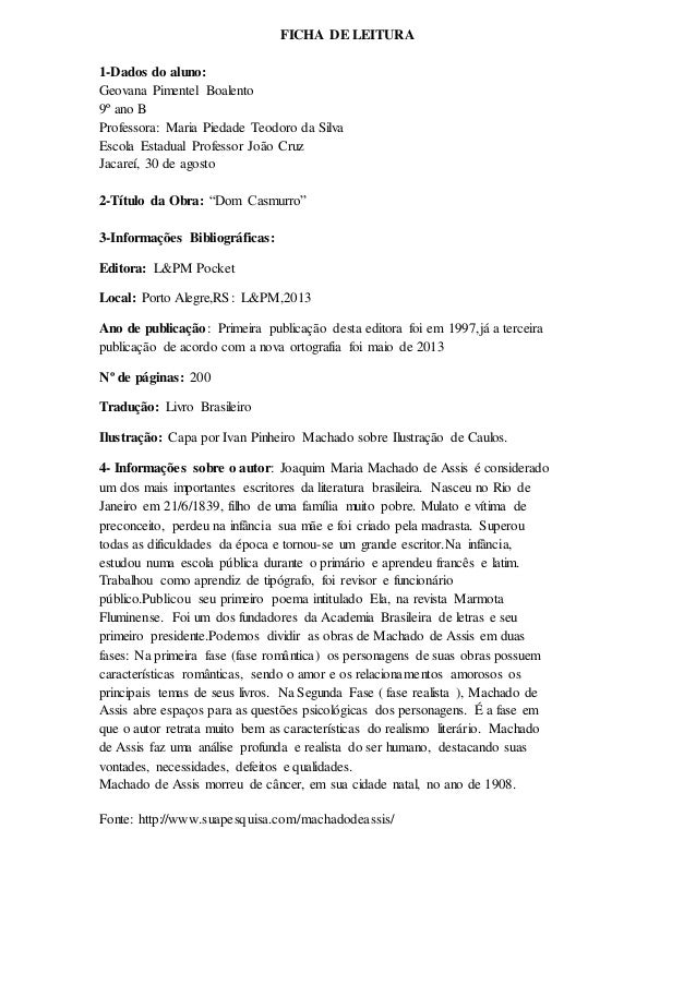 FICHA DE LEITURA  1-Dados do aluno:  Geovana Pimentel Boalento  9º ano B  Professora: Maria Piedade Teodoro da Silva  Esco...