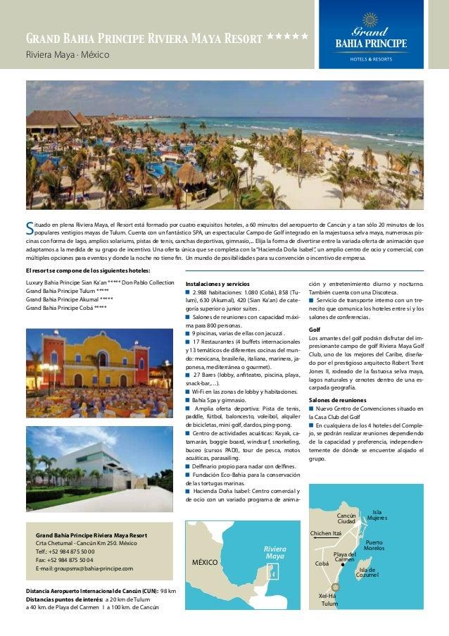 Grand Bahia Principe Riviera Maya Resort eeeee Riviera Maya · México  S  ituado en plena Riviera Maya, el Resort está form...