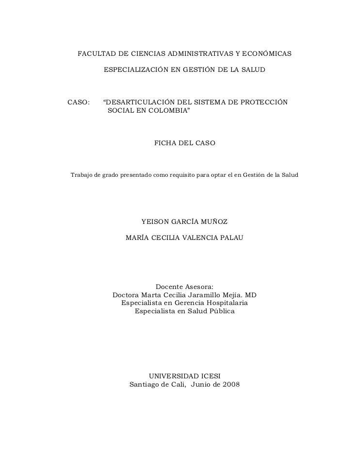 """FACULTAD DE CIENCIAS ADMINISTRATIVAS Y ECONÓMICAS           ESPECIALIZACIÓN EN GESTIÓN DE LA SALUDCASO:      """"DESARTICULAC..."""