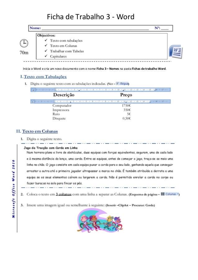 Ficha de Trabalho 3 - WordInicia o Word e cria um novo documento com o nome Ficha 3 – Nomes na pasta Fichas de trabalho Wo...