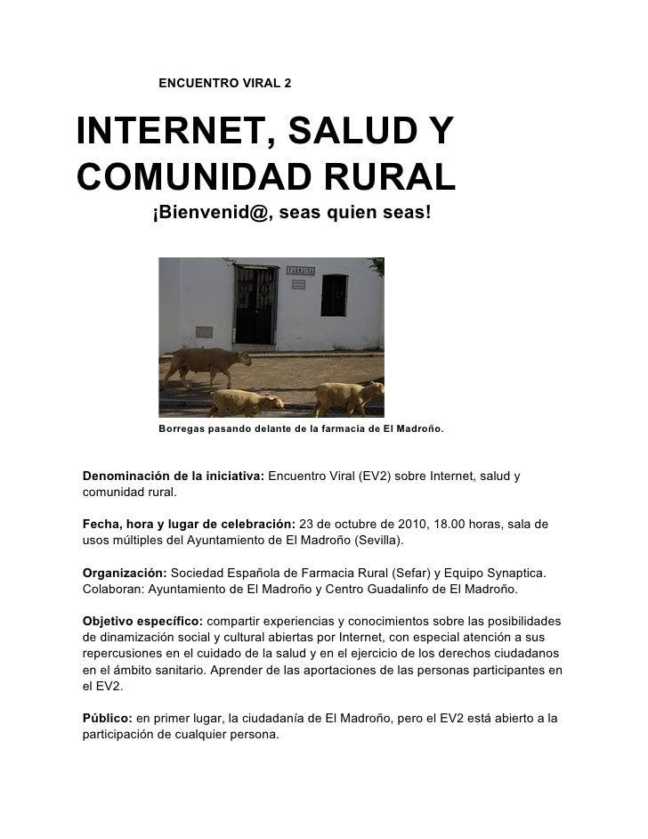 ENCUENTRO VIRAL 2    INTERNET, SALUD Y COMUNIDAD RURAL             ¡Bienvenid@, seas quien seas!                  Borregas...