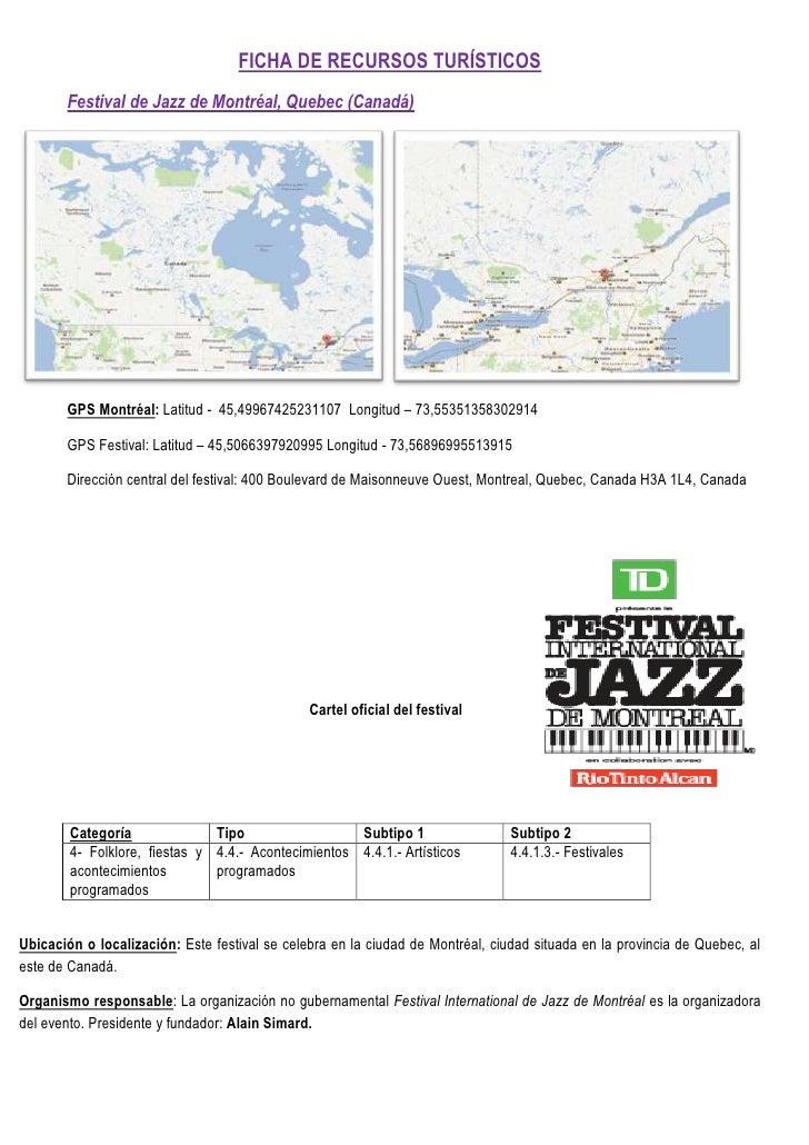FICHA DE RECURSOS TURÍSTICOS       Festival de Jazz de Montréal, Quebec (Canadá)       GPS Montréal: Latitud - 45,49967425...