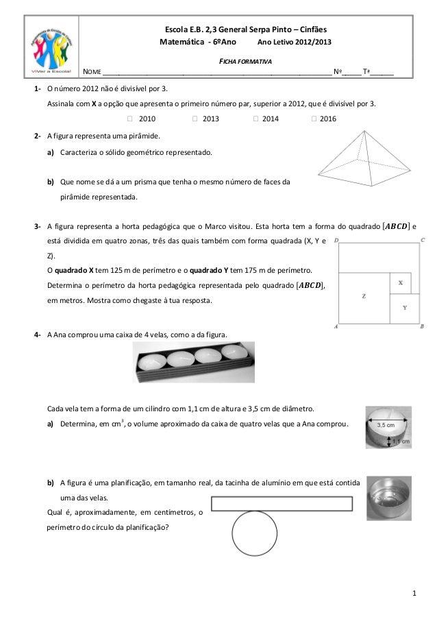 Escola E.B. 2,3 General Serpa Pinto – Cinfães Matemática - 6ºAno Ano Letivo 2012/2013 FICHA FORMATIVA NOME _______________...