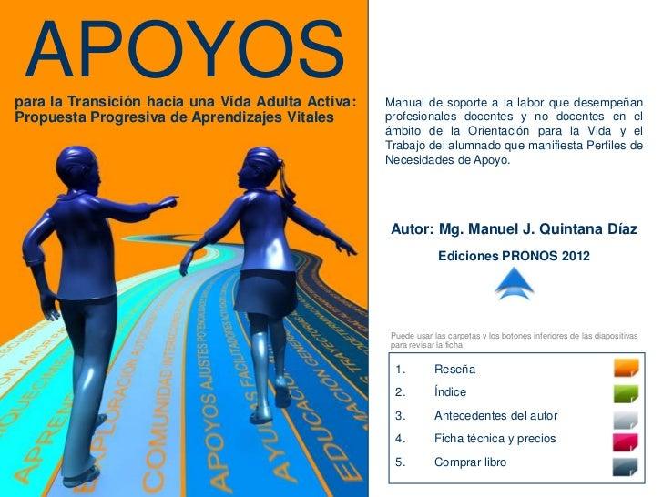 APOYOSpara la Transición hacia una Vida Adulta Activa:   Manual de soporte a la labor que desempeñanPropuesta Progresiva d...