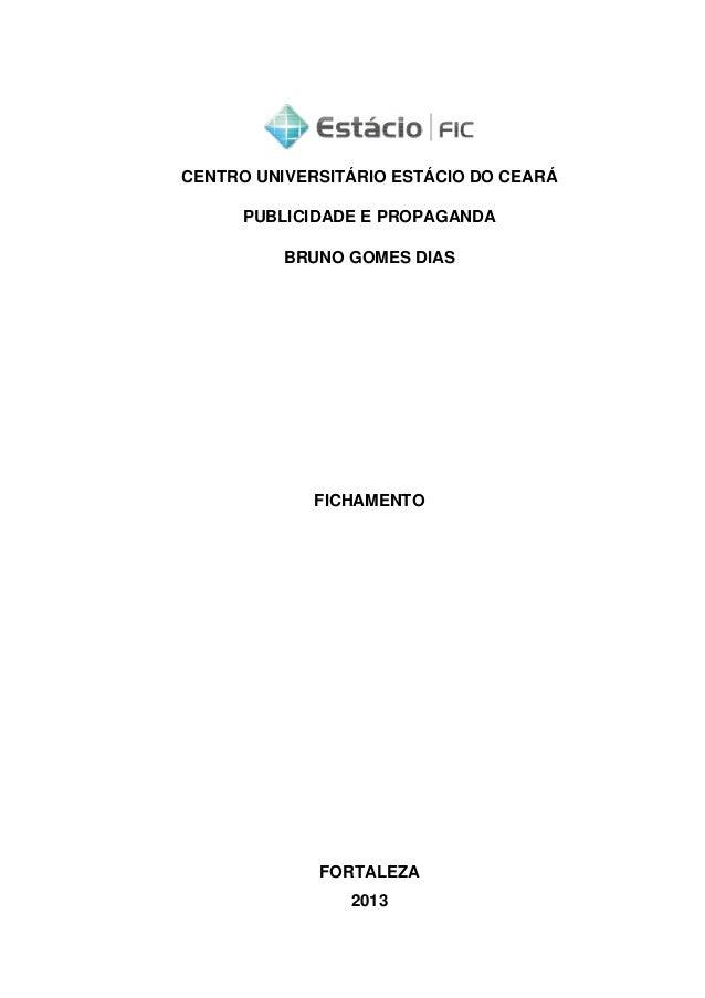 CENTRO UNIVERSITÁRIO ESTÁCIO DO CEARÁPUBLICIDADE E PROPAGANDACENTRO UNIVERSITÁRIO ESTÁCIO DO CEARÁPUBLICIDADE E PROPAGANDA...