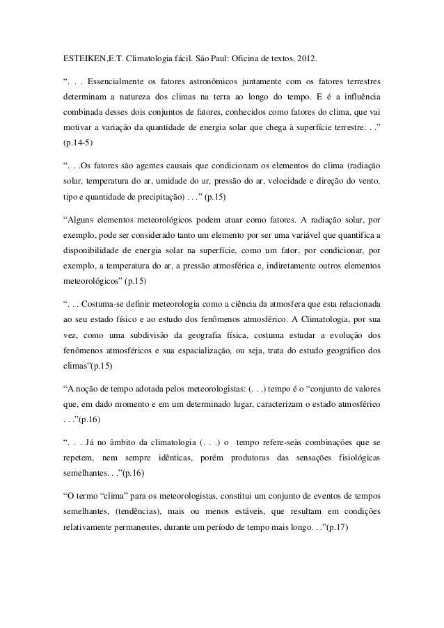 """ESTEIKEN,E.T. Climatologia fácil. São Paul: Oficina de textos, 2012. """". . . Essencialmente os fatores astronômicos juntame..."""