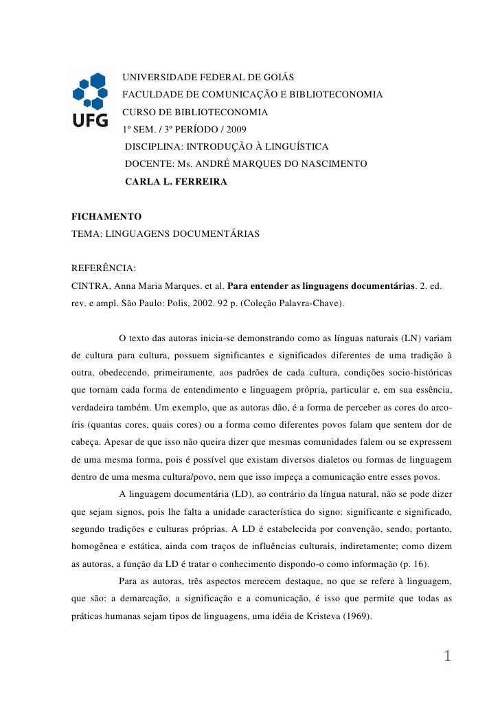 UNIVERSIDADE FEDERAL DE GOIÁS             FACULDADE DE COMUNICAÇÃO E BIBLIOTECONOMIA             CURSO DE BIBLIOTECONOMIA ...