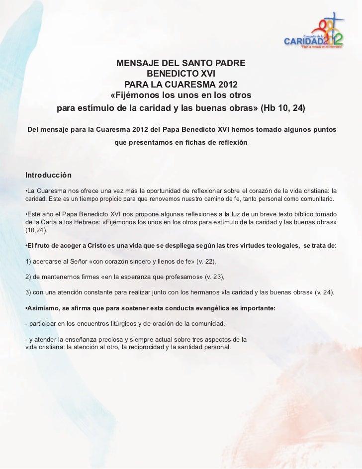 MENSAJE DEL SANTO PADRE                                BENEDICTO XVI                          PARA LA CUARESMA 2012       ...