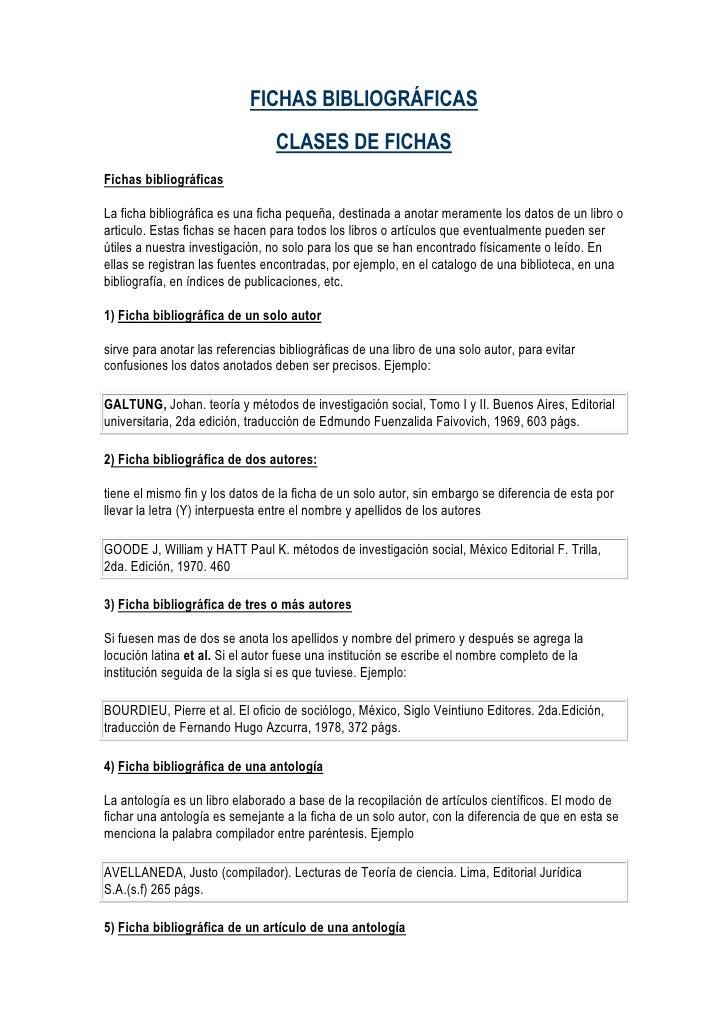 FICHAS BIBLIOGRÁFICAS                                  CLASES DE FICHAS Fichas bibliográficas  La ficha bibliográfica es u...