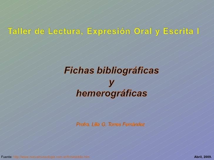 Fichas bibliográficas y hemerográficas