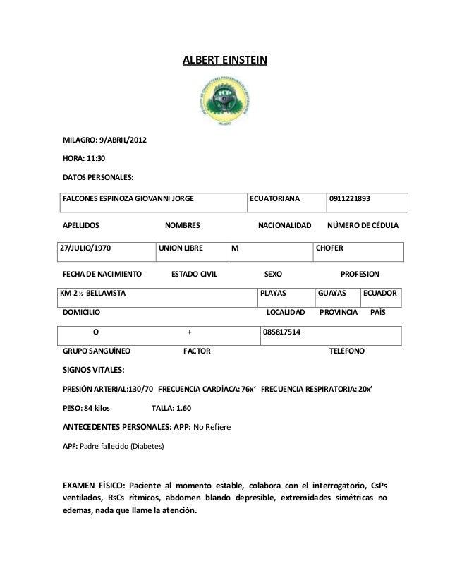 ALBERT EINSTEIN  MILAGRO: 9/ABRIL/2012 HORA: 11:30 DATOS PERSONALES: FALCONES ESPINOZA GIOVANNI JORGE APELLIDOS 27/JULIO/1...