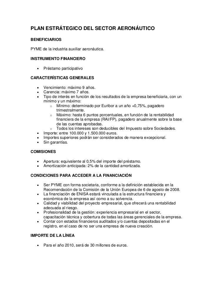 PLAN ESTRÁTEGICO DEL SECTOR AERONÁUTICOBENEFICIARIOSPYME de la industria auxiliar aeronáutica.INSTRUMENTO FINANCIERO      ...