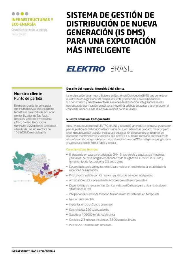 ELEKTRO BRASIL. SISTEMA DE GESTIÓN DE DISTRIBUCIÓN DE NUEVA GENERACIÓN (IS DMS) PARA UNA EXPLOTACIÓN MÁS INTELIGENTE