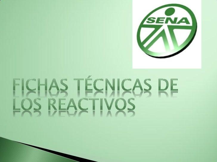 Fichas técnicas de los reactivos