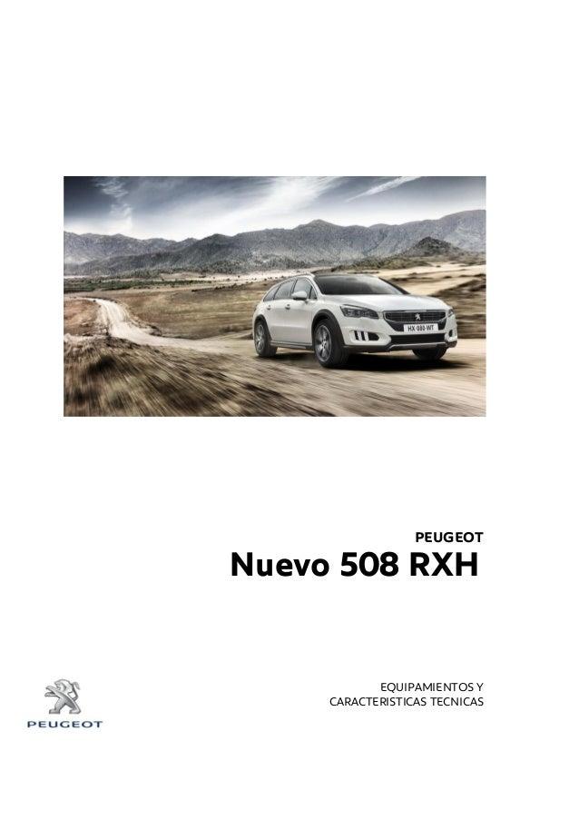 PEUGEOT * EQUIPAMIENTOS Y CARACTERISTICAS TECNICAS Nuevo 508 RXH RC 406 -406 -
