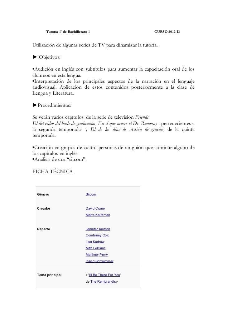Tutoría 1º de Bachillerato 1                             CURSO 2012-13Utilización de algunas series de TV para dinamizar l...