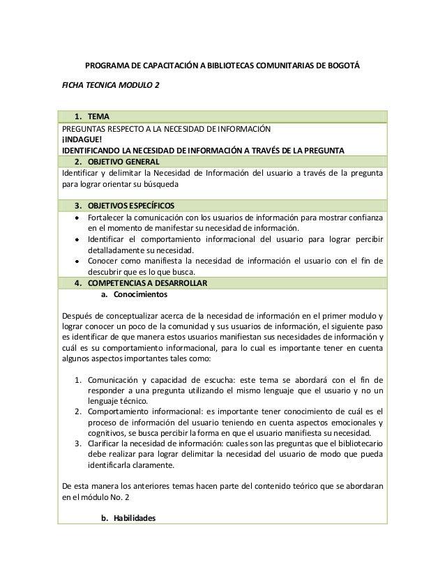 PROGRAMA DE CAPACITACIÓN A BIBLIOTECAS COMUNITARIAS DE BOGOTÁ FICHA TECNICA MODULO 2  1. TEMA PREGUNTAS RESPECTO A LA NECE...