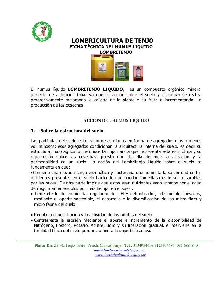 LOMBRICULTURA DE TENJO                    FICHA TÉCNICA DEL HUMUS LIQUIDO                                LOMBRITENJOEl hum...