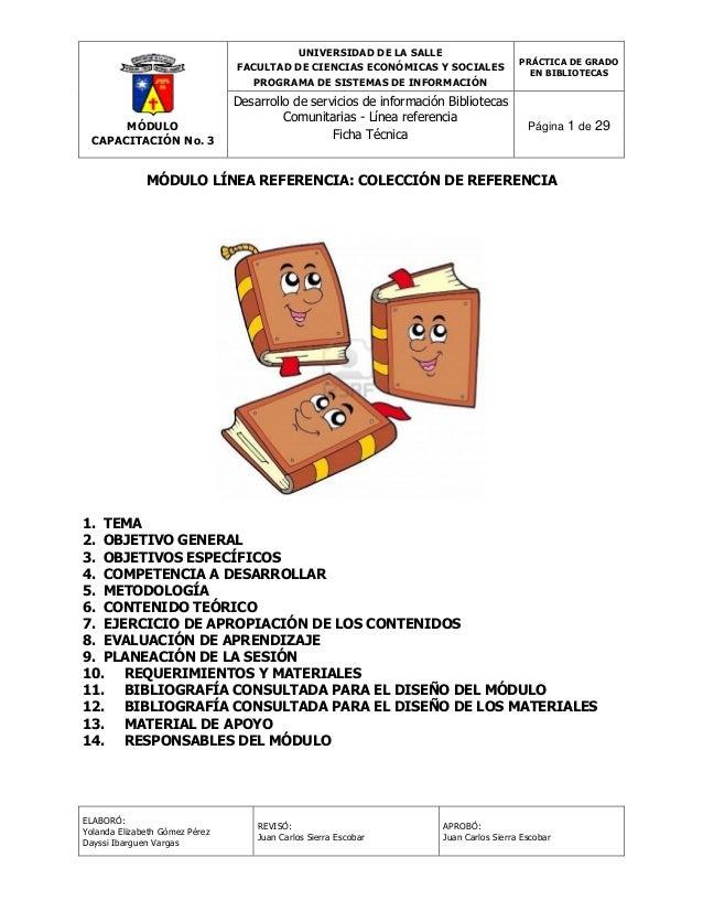 UNIVERSIDAD DE LA SALLE FACULTAD DE CIENCIAS ECONÓMICAS Y SOCIALES PROGRAMA DE SISTEMAS DE INFORMACIÓN  MÓDULO CAPACITACIÓ...