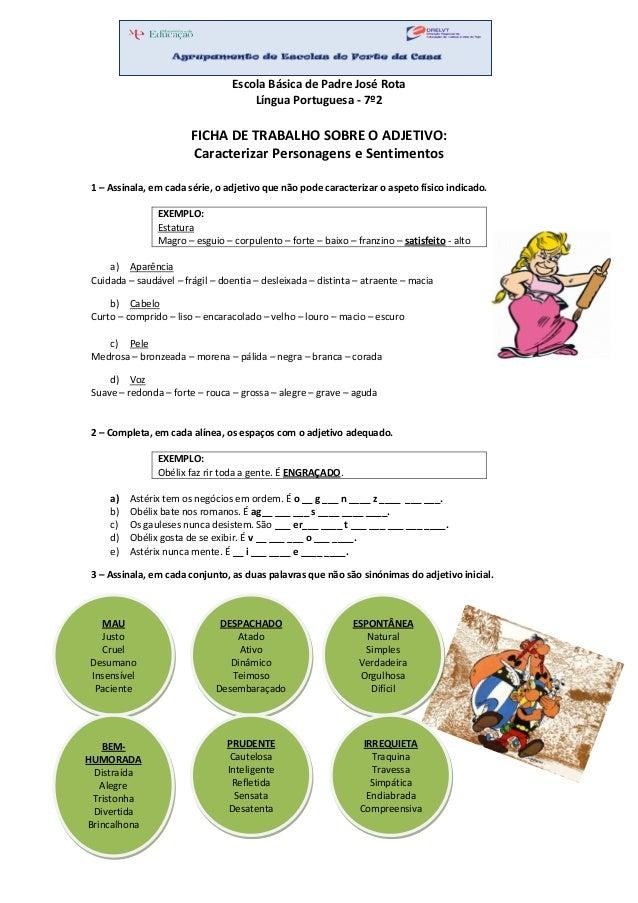 Escola Básica de Padre José Rota Língua Portuguesa - 7º2 FICHA DE TRABALHO SOBRE O ADJETIVO: Caracterizar Personagens e Se...